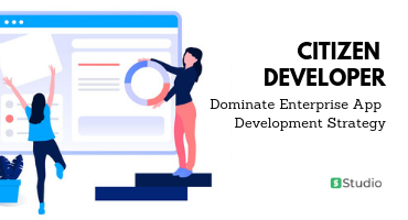 Citizen developer for enterprise app development