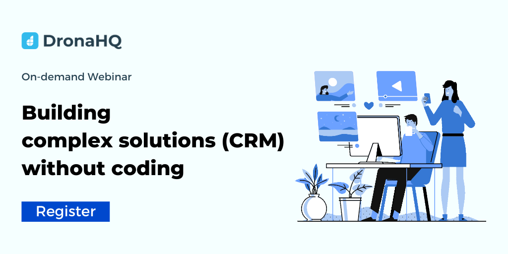 On-demand Webinar: Building CRM tool without Coding