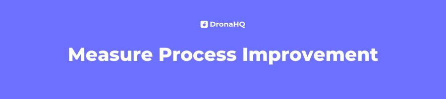 Measure Business Process Improvement